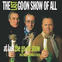 the last goon show of all + at last the go on show
